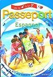 Passeport Espagnol Langue 2 : De la 4e à la 3e