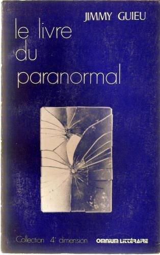 Le livre du paranormal par Guieu Jimmy