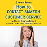 Please note: This is not an official Amazon product. This audiobook is not endorsed by or affiliated with Amazon or Audible.  Do you have an issue with an order that you put in on Amazon? Have you asked someone how to get ahold of Amazon and not gott...