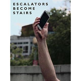 Escalators Become Stairs [OV]