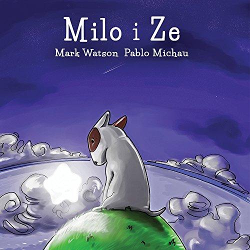 Milo i Ze (Catalan Edition) por Mark Watson