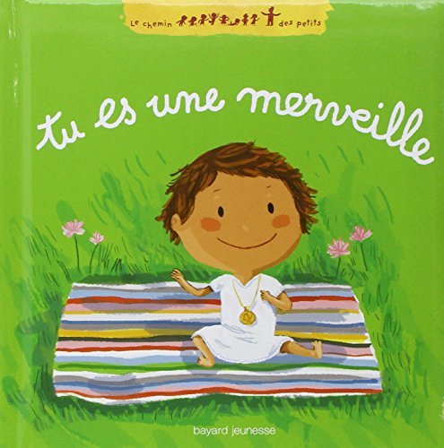 Tu es une merveille par Karine-Marie Amiot