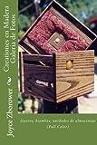 Creationes en Madera Galeria de Fotos: Joyeros, biombos, unidades de almacenaje (Serie Creatividad Inicio Rápido)