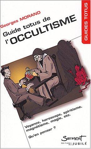 Guide Totus de l'occultisme