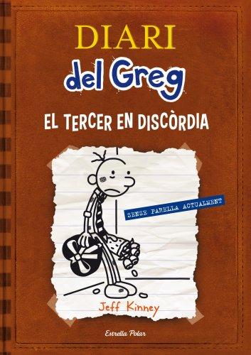 Diari Del Greg. El Tercer En Discòrdia