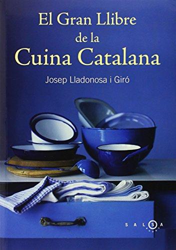 Descargar Libro El Gran Llibre de la Cuina Catalana (SALSA) de Josep Lladonosa
