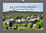 La Couvertoirade - die Festung der Tempelritter (Wandkalender 2019 DIN A3 quer): Zeitreise zu den Tempelrittern (Monatskalender, 14 Seiten ) (CALVENDO Orte) - CALVENDO