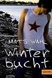 Mats Wahl: Winterbucht