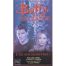 Buffy contre les vampires, Tome 40 : L'Ile aux Monstres : Tome 1