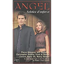 Angel, tome 20 : Solstice d'enfer