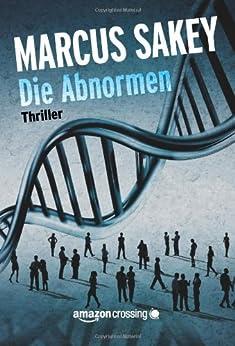 "Die Abnormen (""Die Abnormen""-Serie 1) (German Edition) by [Sakey, Marcus]"