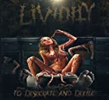 Songtexte von Lividity - To Desecrate and Defile