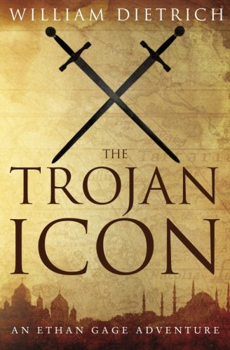 The Trojan Icon: Volume 8 (Ethan Gage Adventures)