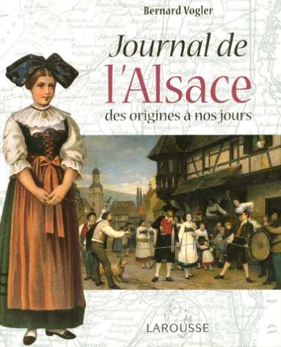 Journal de l'Alsace par Bernard Vogler, Chantal Vogler
