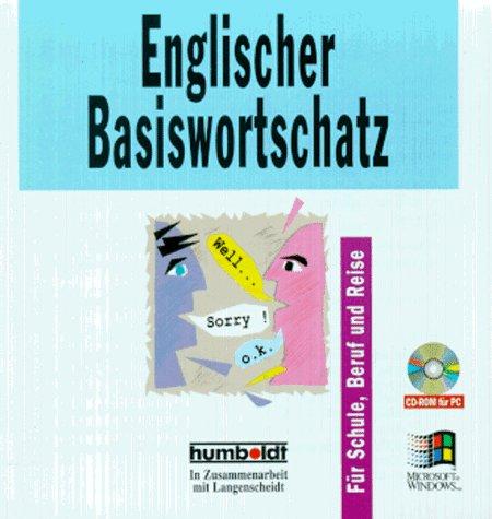 Englischer Basiswortschatz. CD- ROM für Windows. Für Schule, Beruf und Reise.