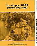 Image de Les risques NRBC, savoir pour agir (1Cédérom)