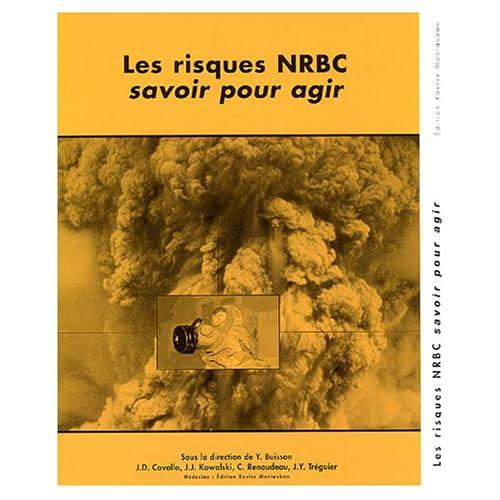 Les risques NRBC, savoir pour agir (1Cédérom)