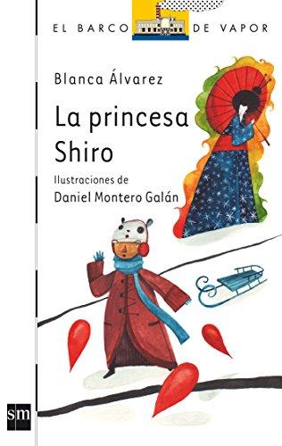 La princesa Shiro (Barco de Vapor Blanca)