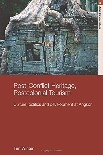 Post-Conflict Heritage, Postcolonial Tourism (Asia's Transformations, Band 21)