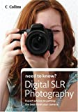 Digital SLR Photography (Collins Need to Know?)