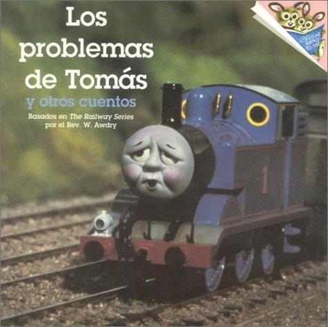 Los Problemas De Tomas: Y Otros Cuentos (Railway) por W. Awdry