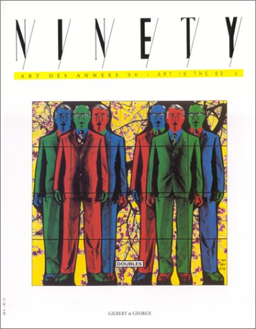 Ninety 31 - Gilbert & George - Rachel Witheread: Gilbert and George/Rachel Whiteread Vol 31