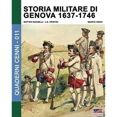 Storia Militare Di Genova 1637-1746: 2