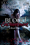 Blood Enchantment (#6): Alpha Warriors of the Blood (The Blood Series) (English Edition)
