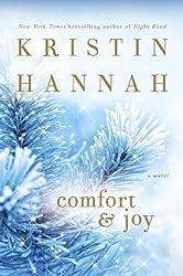 Comfort & Joy: A Novel by Kristin Hannah (2005-11-05)