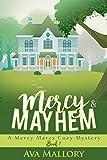 Mercy & Mayhem: A Mercy Mares Cozy Mystery Book One (English Edition)