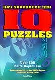 Das Superbuch der IQ Puzzles - Ken Russell, Philip Carter