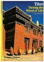 Tibet: Turning the Wheel of Life (New Horizons)