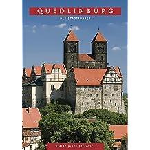 Quedlinburg: Der Stadtführer (STEKO-Stadtführer)