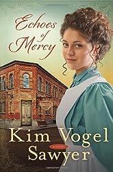Echoes of Mercy PB by Kim Vogel Sawyer (2014-01-21)