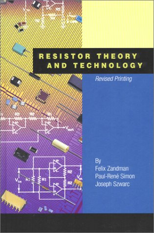 Resistor Theory and Technology por Felix Zandman