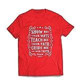 Männer T-Shirt Psalm 25: 4-5, Christliche Religion, Glaube, Bibel - Ostern - Auferstehung - Krippe, Religiöse Kleidung (Small Rot Mehrfarben)