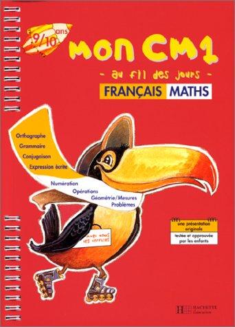Mon CM1, français-maths : 9-10 ans