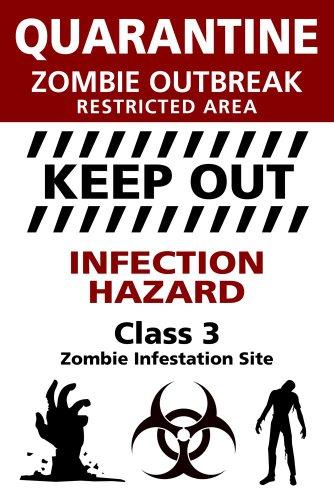 Sign Quarantine Zombie Outbreak Spaß Poster Plakat Druck - Grösse cm + 2 St Posterleisten Kunststoff 62 cm transparent ()