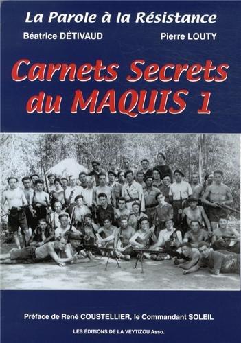 Carnets secrets du maquis : Volume 1