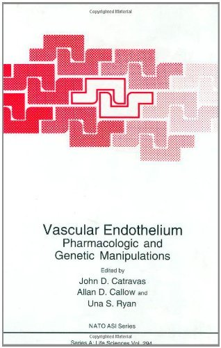 Vascular Endothelium: Pharmacologic and Genetic Manipulations (Nato Science Series A: Book 294) (English Edition)