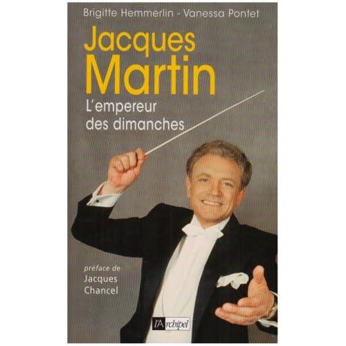 Jacques Martin : L'empereur des dimanches