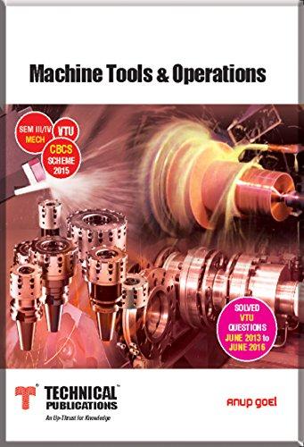 Machine Tools & Operations for VTU ( Sem III / IV MECH....