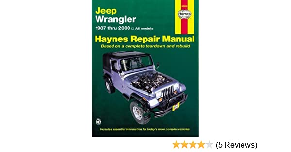 Jeep Wrangler (Haynes Repair Manual (Paperback)): Amazon.co.uk: Haynes  Publishing: 9781563929830: Books