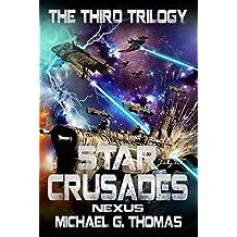 Star Crusades Nexus: The Third Trilogy