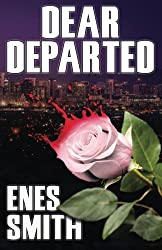 Dear Departed by Enes Smith (2011-01-01)
