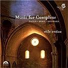 Stile Antico - Music for Compline