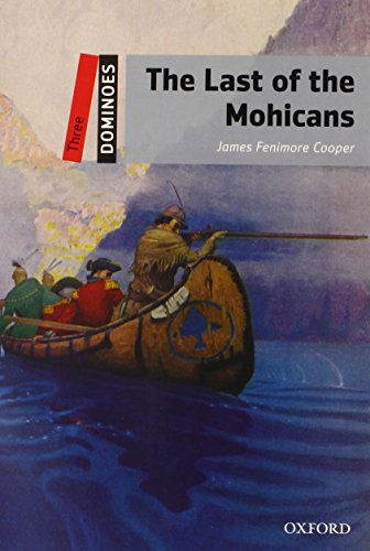 Dominoes: Three: The Last of the Mohicans por James Fenimore Cooper