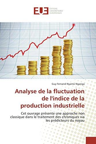 Analyse de la fluctuation de lindice de la production industrielle par Guy Fernand Nyamsi Nganga