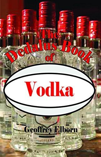 The Dedalus Book of Vodka (Dedalus Concept Books) by Elborn, Geoffrey (2015) Hardcover