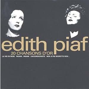 20 Chansons D'Or : La Vie En Rose...